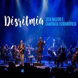 Zeca Baleiro – Disritmia download grátis