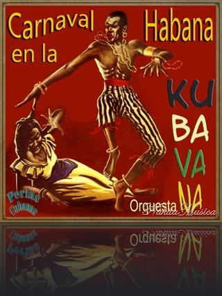 Orquesta Kubavana De Carlos Barbería - Perlas Cubanas Carnaval en la Habana