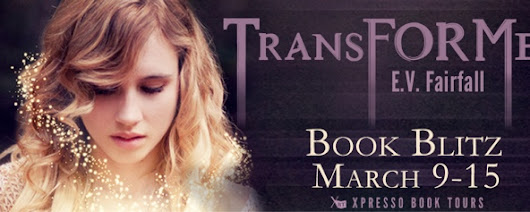 E.V. Fairfall's 'Transformed' Book Blitz: Interview & Giveaway