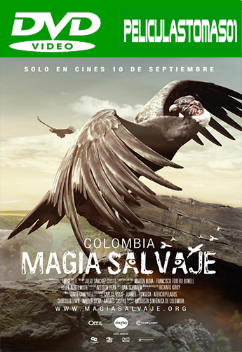 Colombia magia salvaje (2015) DVDRip