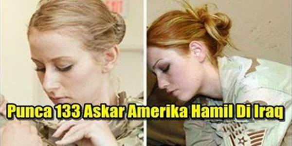 punca askar wanita amerika mengandung di iraq.jpg