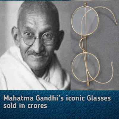 Mahatma Gandhi glasses sold in crores, Mahatma Gandhi image by world Updatez With MK