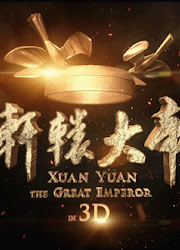 Xuan Yuan: The Great Emperor China Movie