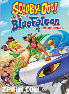 Scooby Doo: Mặt Nạ Ưng Xanh - Scooby-Doo! Mask of the Blue Falcon (2012) Poster