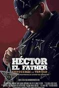 Héctor el Father: Conocerás la Verdad (2018) ()
