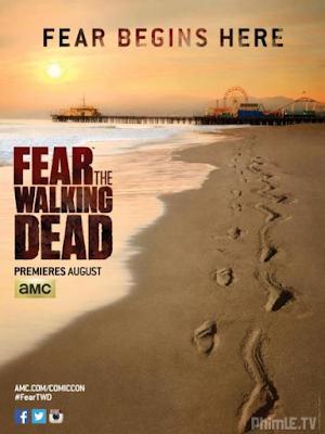 Phim Xác sống đáng sợ (Phần 1) - Fear The Walking Dead (season 1) (2015)