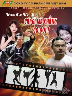 Phim Hài Tết: Ván Cờ Vồ 3 - Cái Gì Mà Chẳng Có Đôi (2016)