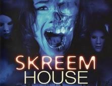 مشاهدة فيلم Skreem House