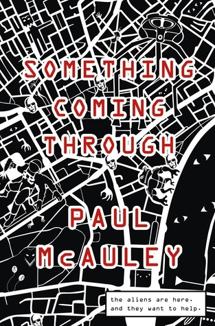 Paul McAuley - Something coming through