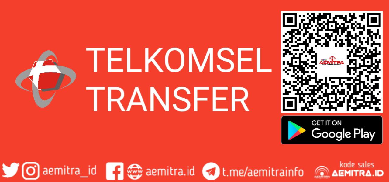 TELKOMSEL TRANSFER AEMITRA