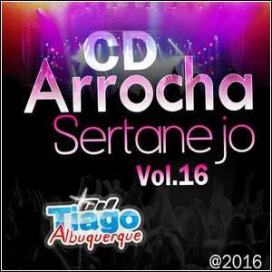 Baixar Arrocha Sertanejo Vol.16 (2015)