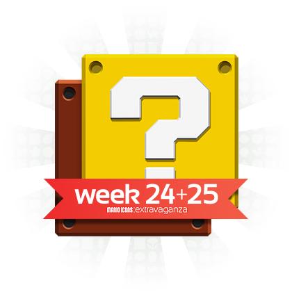 Extravaganza Week 24+25