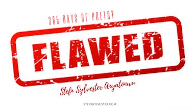 Flawed - Stefn Sylvester Anyatonwu
