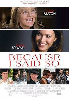 ¡Porque lo digo yo! - Because I Said So (2007)