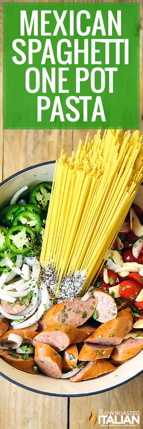 Title Text (pictured in a pot): Mexican Spaghetti One Pot Pasta