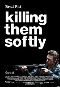 Killing Them Softly Poster
