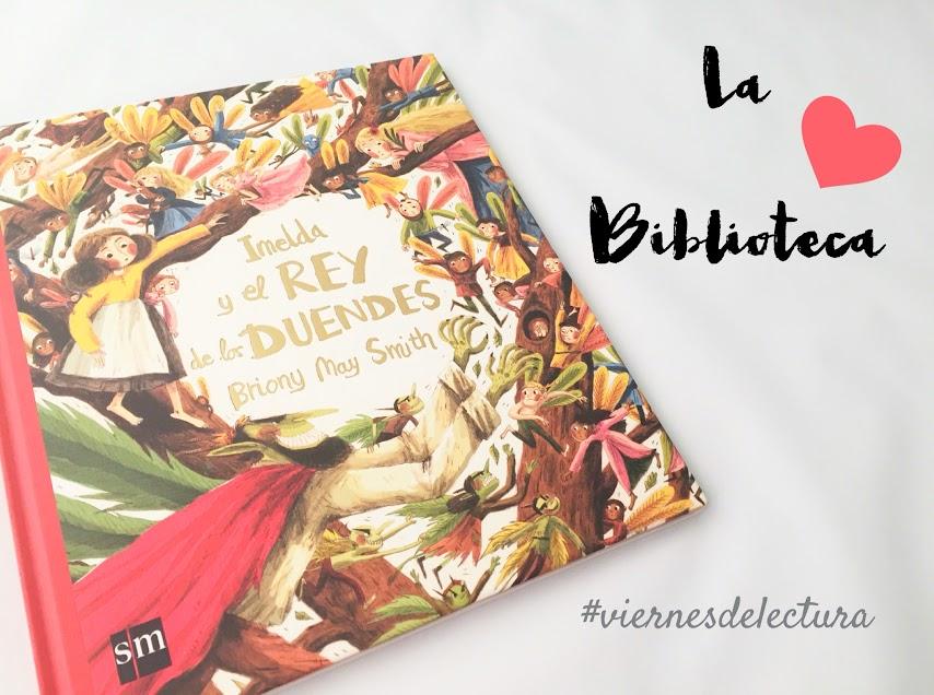 imelda-y-el-rey-de-los-duendes-sm-cuentos-hadas-valores-egoismo-compartir