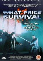 Độc Tỷ Đao Tình - What Price Survival -