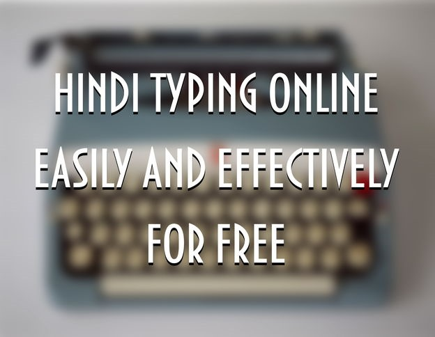 best way to type in hindi online for free