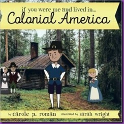 If-You-Were-Me-and-Lived-InhellipColonial-America-by-Carole-P.-Roman-300x300_zpsjsbne7rb