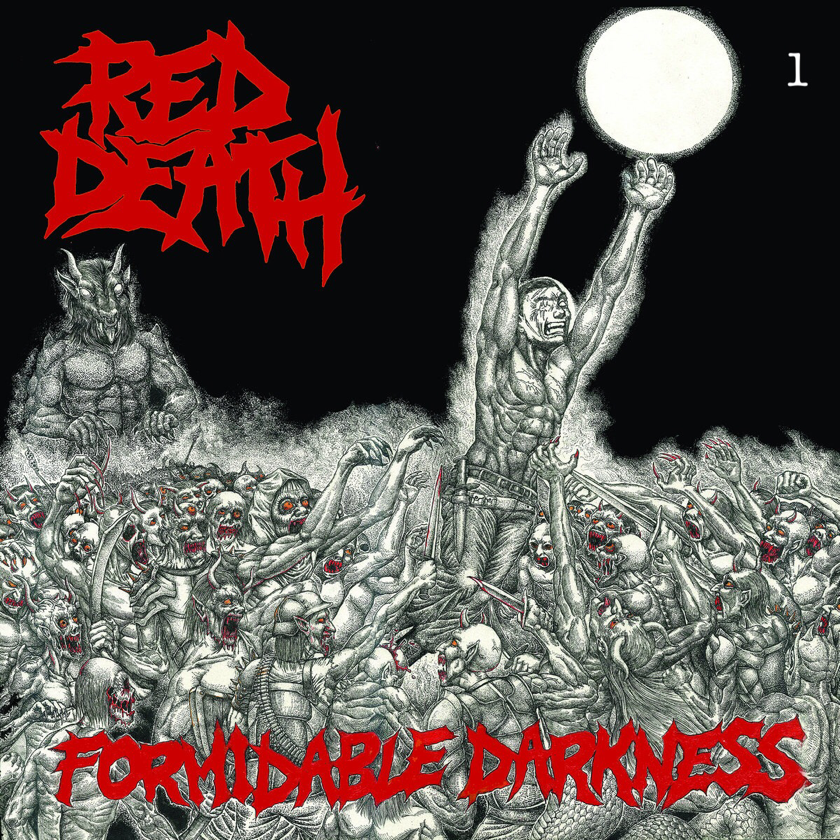 """Red Death """"Formidable Darkness"""""""