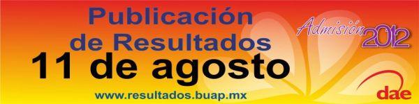 Resultados BUAP 2012 11 Agosto - Lista ingresantes