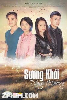Sương Khói Đồng Hoang - Trọn Bộ (2015) Poster
