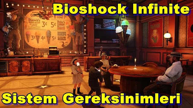 Bioshock Infinite PC Sistem Gereksinimleri