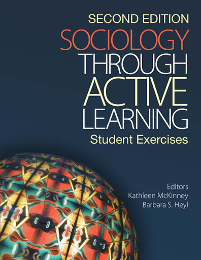 Sociology%252520Through%252520Active%252520Learning Sociology Through Active Learning: Student Exercises, Second Edition