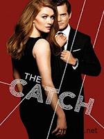 Bẫy Tình Phần 1 - The Catch Season 1