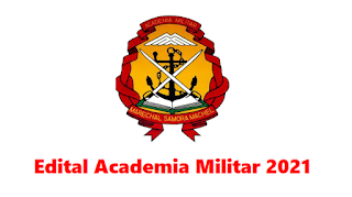 Edital 2021 da Academia Militar (Marechal Samora Machel) em PDF