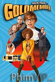 Austin Powers: Hội Goldmember - Austin Powers In Goldmember poster
