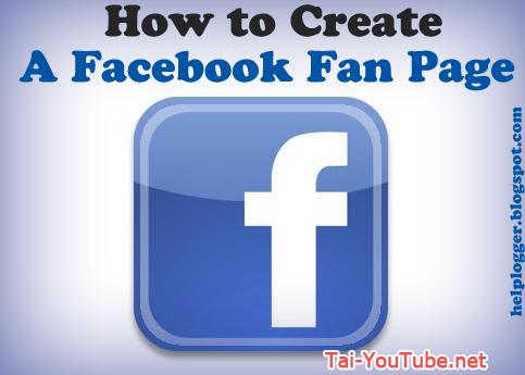 Hướng dẫn tạo Fanpage Facebook để quảng bá sản phẩm
