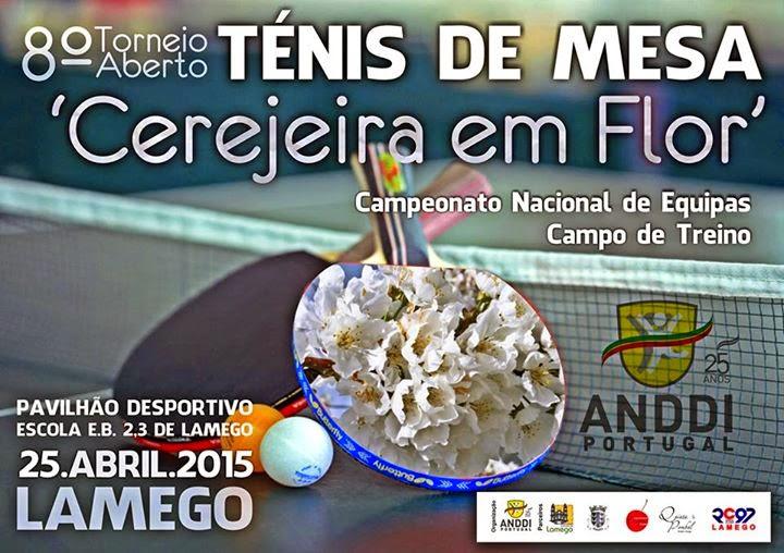 8º Torneio Aberto - Ténis de Mesa - Cerejeira em Flor - Lamego