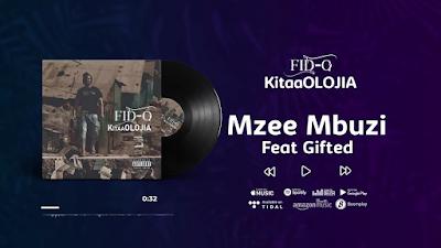 AUDIO | Fid Q Ft. Gifted - Mzee Mbuzi (KItaaOLOJIA) | Download New song