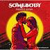 Audio : Singah Ft. Alikiba - Somebody | Download