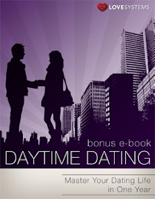 Cover of Love Systems's Book Daytime Dating Bonus Master Yor Dating Life In One Year