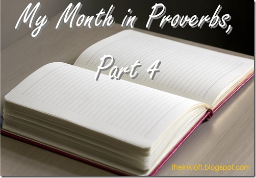 Month in Proverbs Part 4