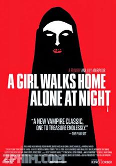 Cô Gái Về Nhà Một Mình Ban Đêm - A Girl Walks Home Alone at Night (2014) Poster