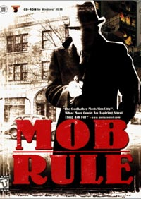 Mob Rule - Review-Walkthrough By Laurel Delude