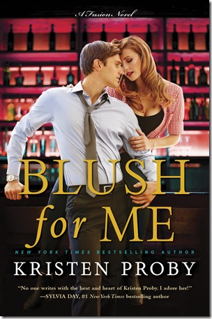 Review: Blush for Me (Fusion #3) by Kristen Proby | About That Story