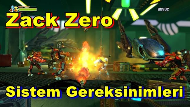 Zack Zero PC Sistem Gereksinimleri