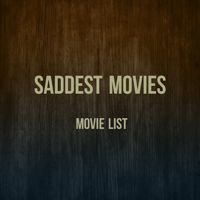 Saddest movies