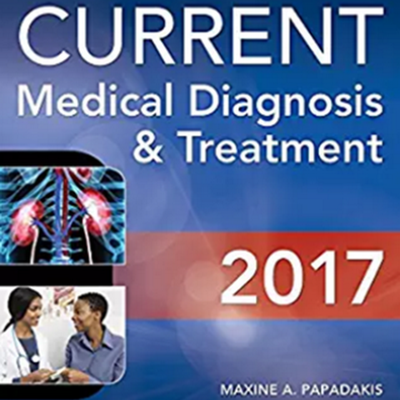 CURRENT Medical Diagnosis and Treatment 2017 (56th Edition)