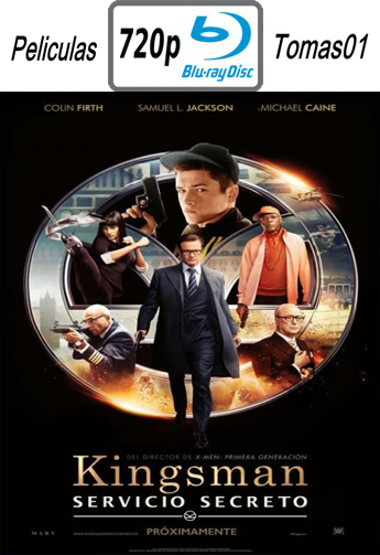 Kingsman: Servicio Secreto (2015) (BDRip) BDRip m720p