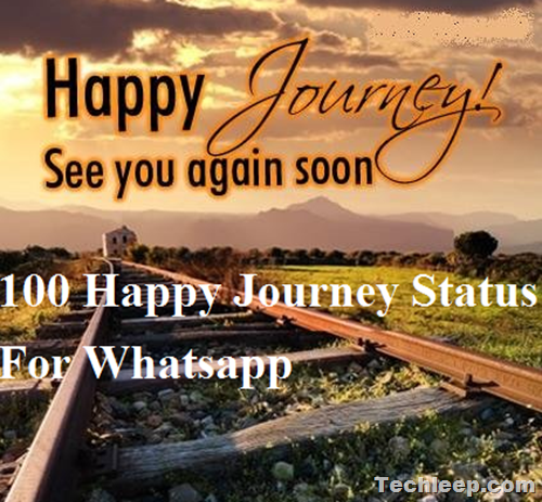 Happy Journey Status For Whatsapp