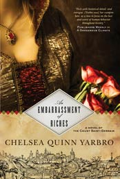 Reading The Past An Interview With Chelsea Quinn Yarbro Author Of An Embarrassment Of Riches Plus Giveaway