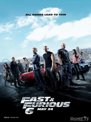 Phim Quá Nhanh Quá Nguy Hiểm 6 - Fast And Furious 6 (2013)