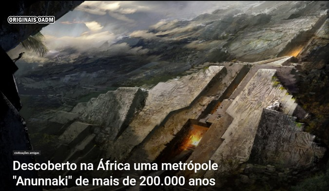DESCOBERTA NA AFRICA UMA METROPOLI ANUNNAKI
