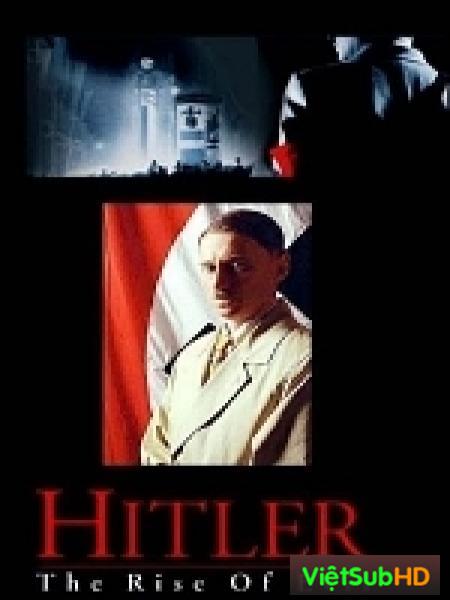 Hitler: Ác Quỷ Trỗi Dậy Phần 1